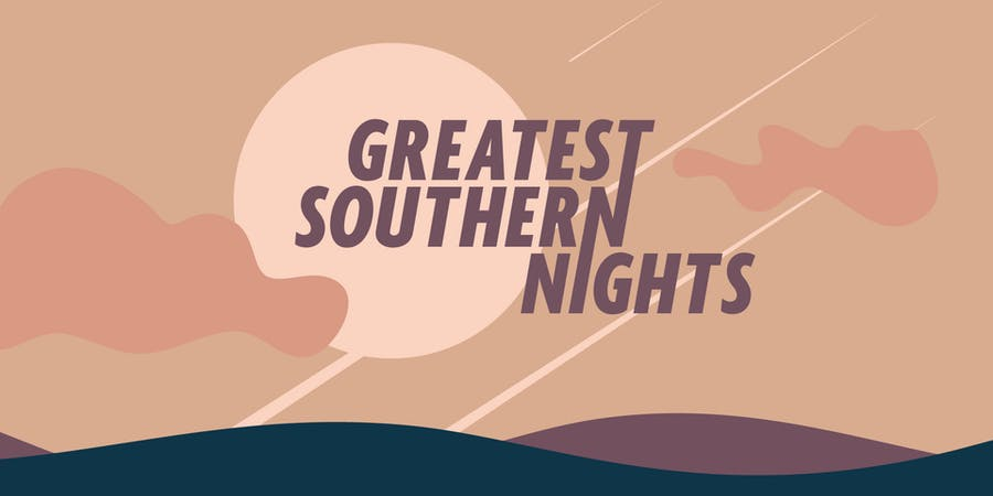 Greatest Southern Nights